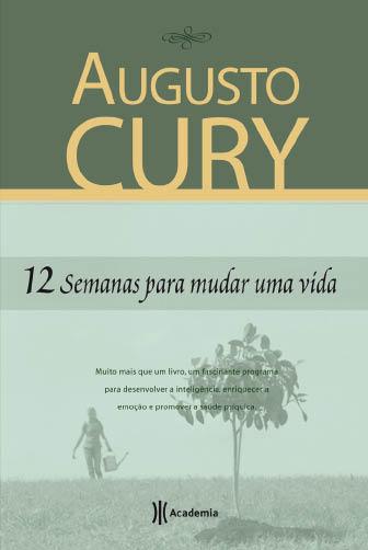 12 semanas para mudar uma vida Augusto Cury