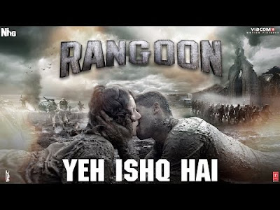 Yeh Ishq Hai Lyrics | Rangoon