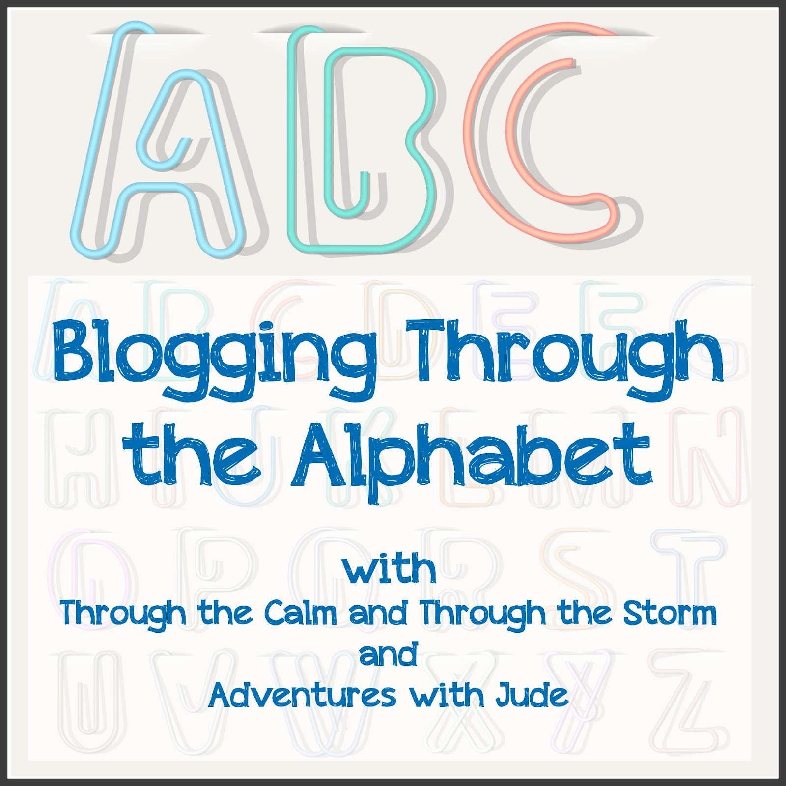 Blogging Through the Alphabet with Cristi and Meg