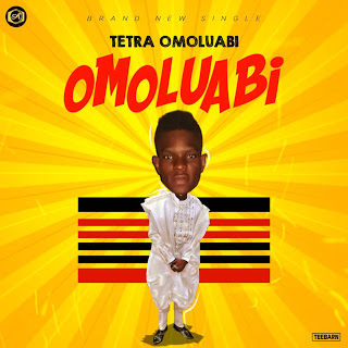Tetra Omoluabi – OMOLUABI-www.mp3made.com.ng