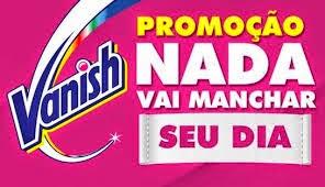Promoção Vanish - Nada vai manchar seu dia!