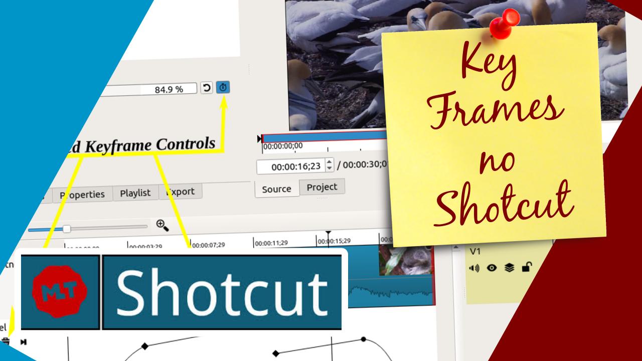 Shotcut 18.05 - Implementando Key Frames