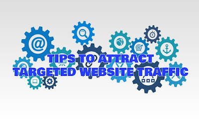 Tips To Attract Targeted Website Traffic, Tips, To, Attract, Targeted, Website, Traffic, 13, Sure, Fire, Tips, Blog, Search, Engine, Ranking