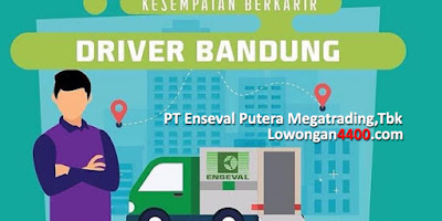 Lowongan Kerja Driver PT. Enseval Putera Megatrading Bandung