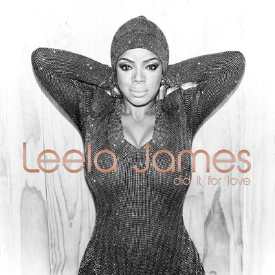 Leela James - Did It For Love - Album Download, Itunes Cover, Official Cover, Album CD Cover