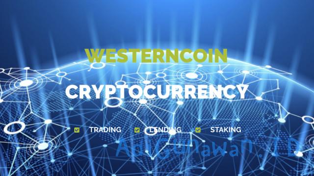Panduan Investasi di WesternCoin (WNC), Sistem Lending WesternCoin (WNC), serta Cara Deposit WesternCoin dan Trading / Menjual WesternCoin (WNC), Review WesternCoin