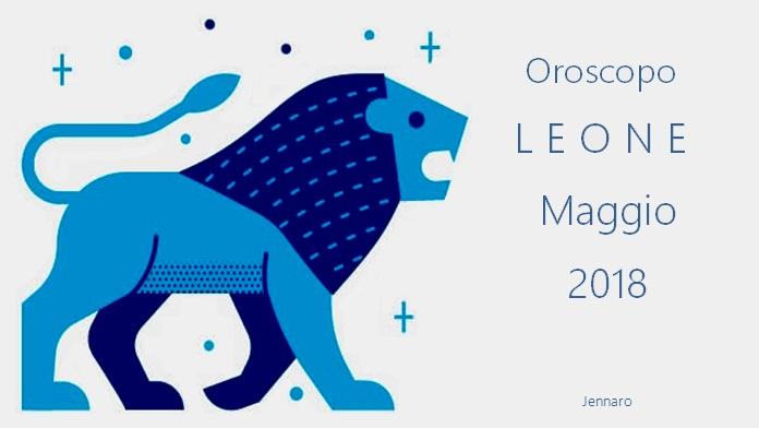 Oroscopo maggio 2018 Leone