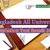 All University Admission test result 2017 Bangladesh