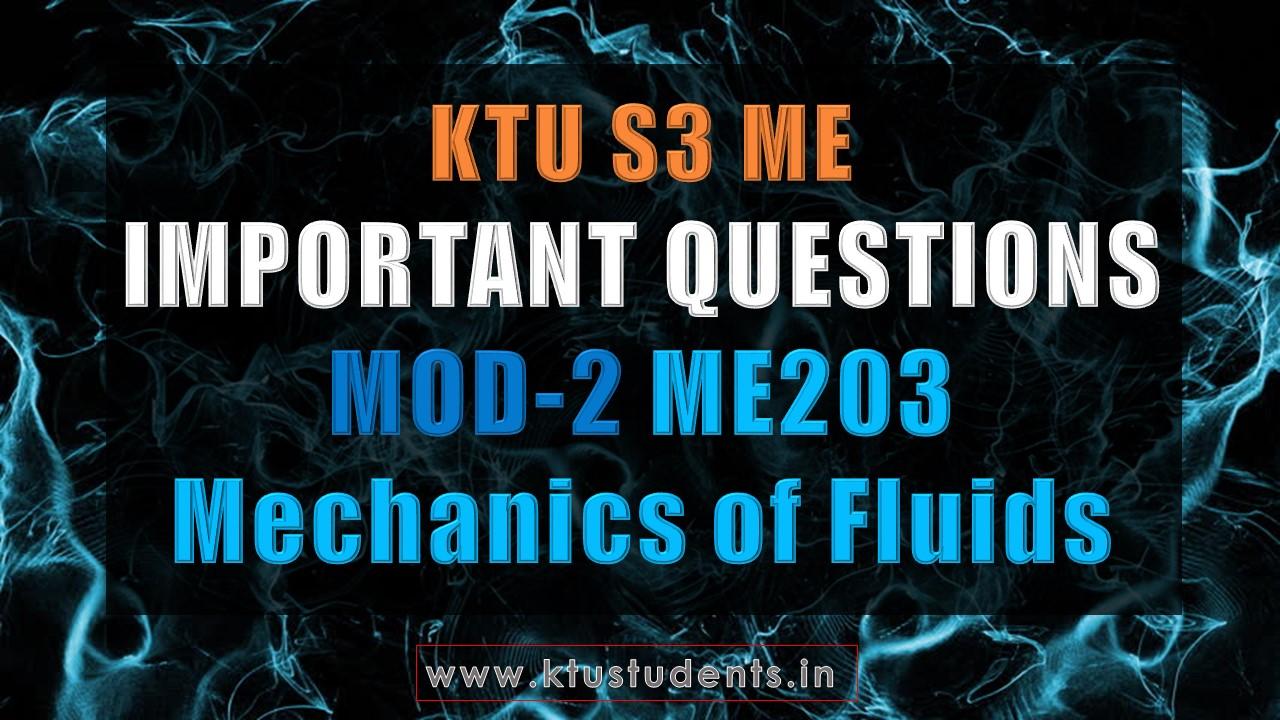 Mechanics of Fluids ME203 Important Questions   Module-2