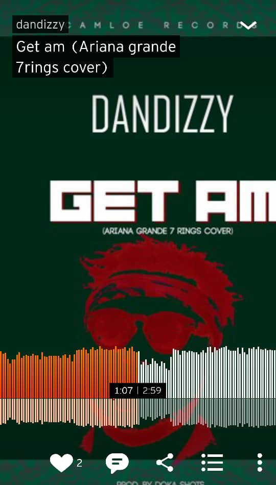 AUDIO: DANDIZZY _ GET AM (Ariana Grande 7rings cover)