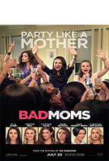Bad Moms (2016) BRRip 1080p Latino AC3 2.0 / Español Castellano AC3 5.1 / ingles AC3 5.1 BDRip m1080p