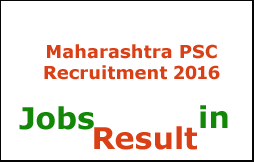 Maharashtra PSC Recruitment 2016