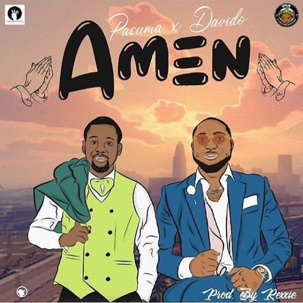 [MUSIC]Download Music by Pasuma ft. Davido – Amen