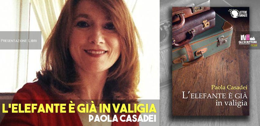 Paola Casadei presenta: L'elefante è già in valigia