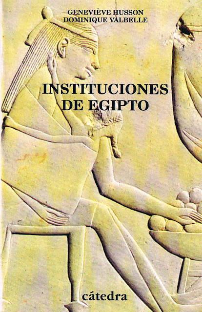 Instituciones de Egipto; De los primeros faraones a los emperadores romanos