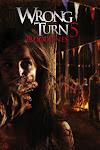 Ngã Rẽ Tử Thần 5: Huyết Thống - Wrong Turn 5: Bloodlines