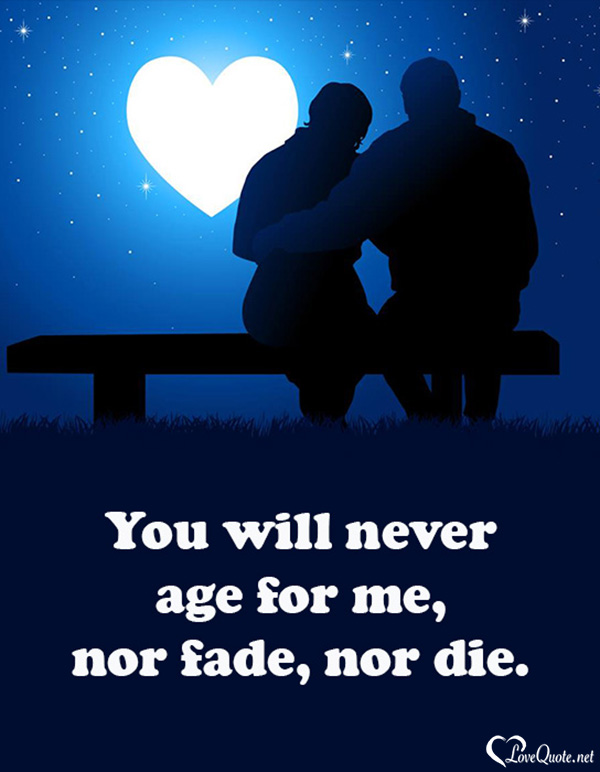 My Love For You Will Never Die Quotes