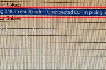 Upload Faktur Reject Error Reading XMLStreamReader : Unexpected EOF In Prolog