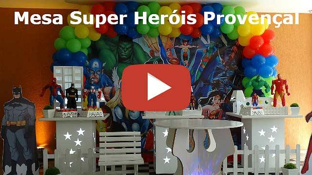 Decoração de aniversário Super Heróis provençal