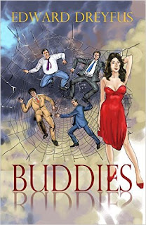 Buddies - a psychological thriller by Edward Dreyfus