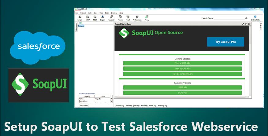 Amit Salesforce | Salesforce Tutorial: Setup SoapUI to Test