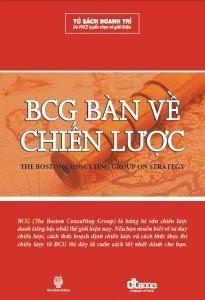BCG Bàn Về Chiến Lược - Nhiều Tác Giả