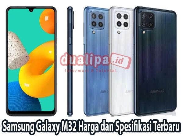 Samsung Galaxy M32 Harga dan Spesifikasi Terbaru