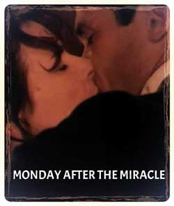 Monday After the Miracle (1998)