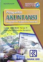 AJIBAYUSTORE  Judul Buku : Pengantar Akuntansi (Pengertian dan Struktur Dasar Akuntansi) Untuk SMK/MAK Kelas XI – Bidang Keahlian Bisnis dan Manajemen