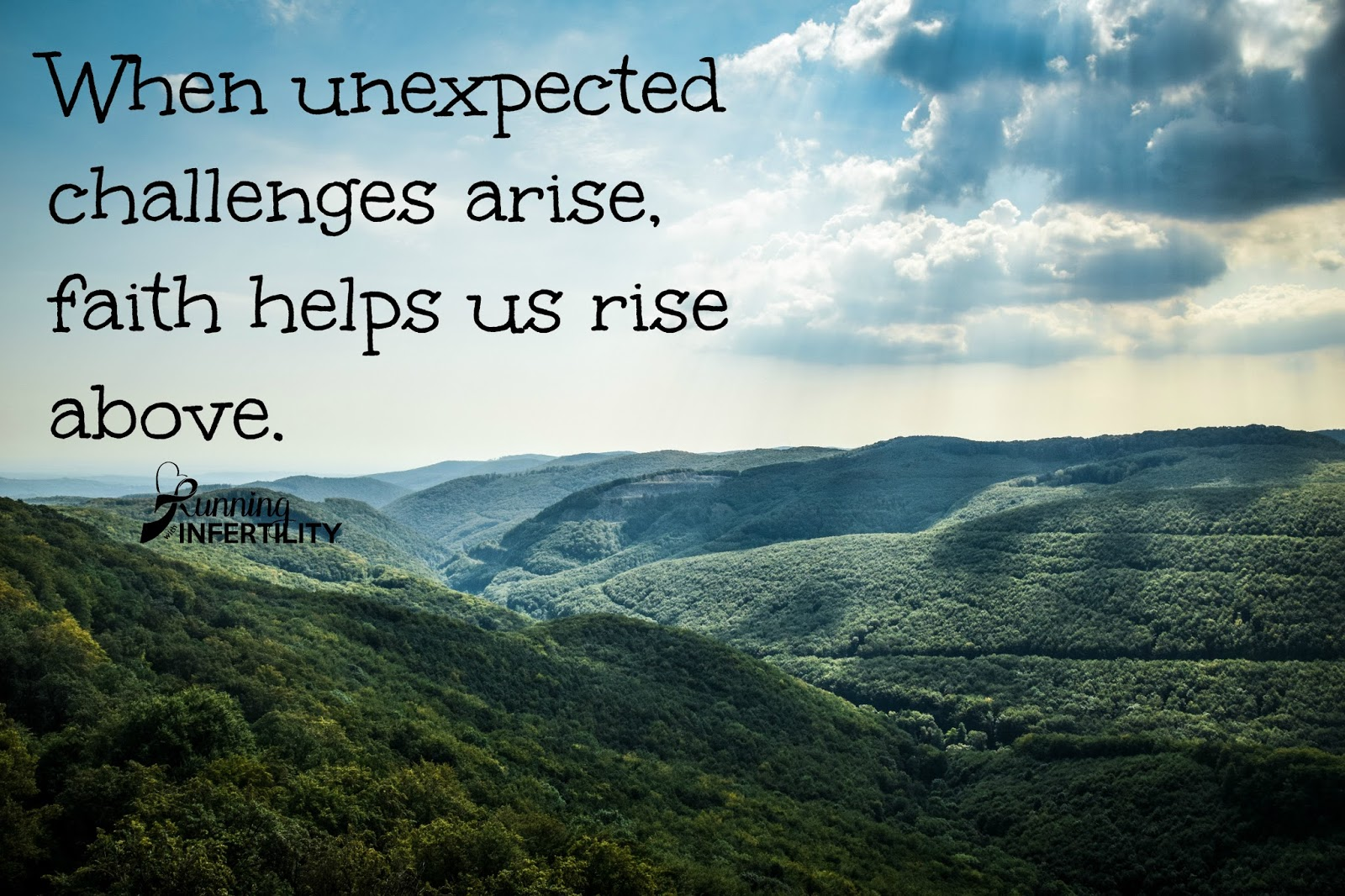 when unexpected challenges arise, faith helps us rise above. Challenges are Challenges