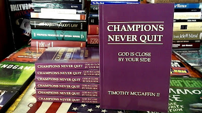 """Champions Never Quit: God Is Close By Your Side"" by Timothy McGaffin II"