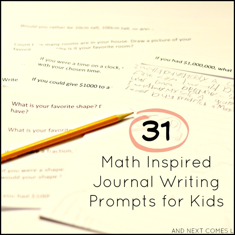 31 math inspired journal writing prompts for kids with free printable from And Next Comes L