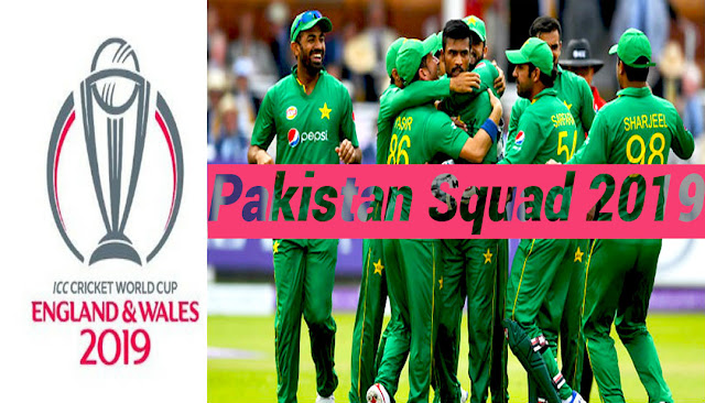 Pakistan sqaud 2019