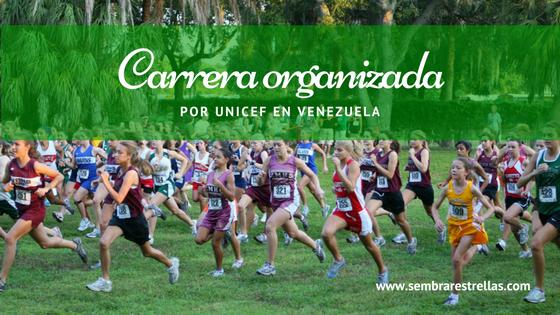 Carrera organizada por unicef en venezuela, iniciativas solidarias, apoyo y solidaridad