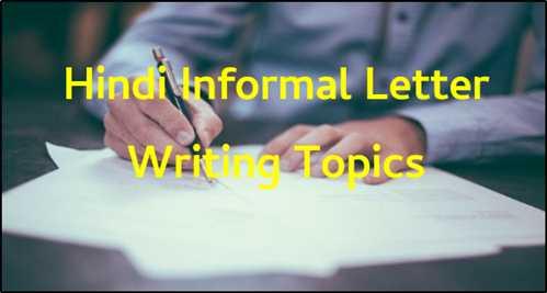 Hindi Informal Letter Writing Topics