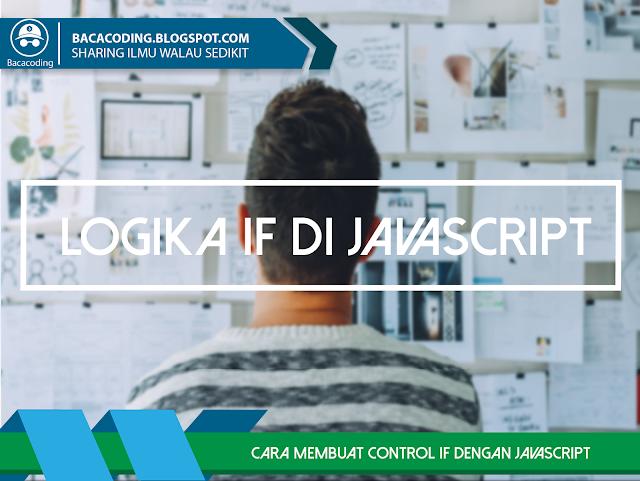 Cara Membuat Logika IF Member Terdaftar dengan JavaScript