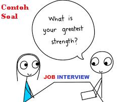 Contoh Soal Job Interview dan tips menjawab dengan baik