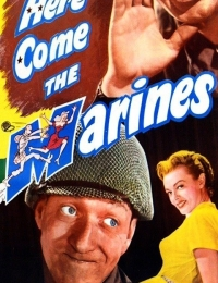 Here Come the Marines | Bmovies
