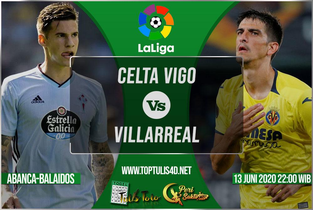 Prediksi Celta Vigo vs Villarreal 13 Juni 2020