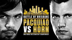 "Battle of Brisbane: Pacquiao vs Horn REPLAY SHOW DESCRIPTION: Manny Pacquiao vs. Jeff Horn, billed as ""Battle of Brisbane"", is a scheduled boxing match for the WBO welterweight championship. The […]"