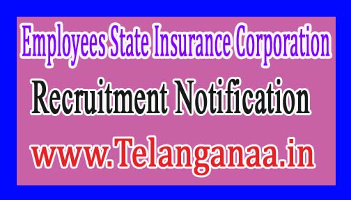 Employees State Insurance Corporation Job Notification