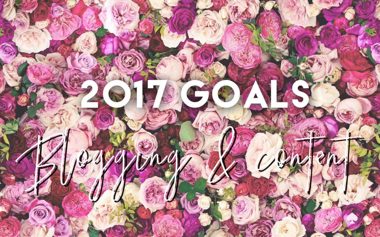 2017 Blogging & Content Goals