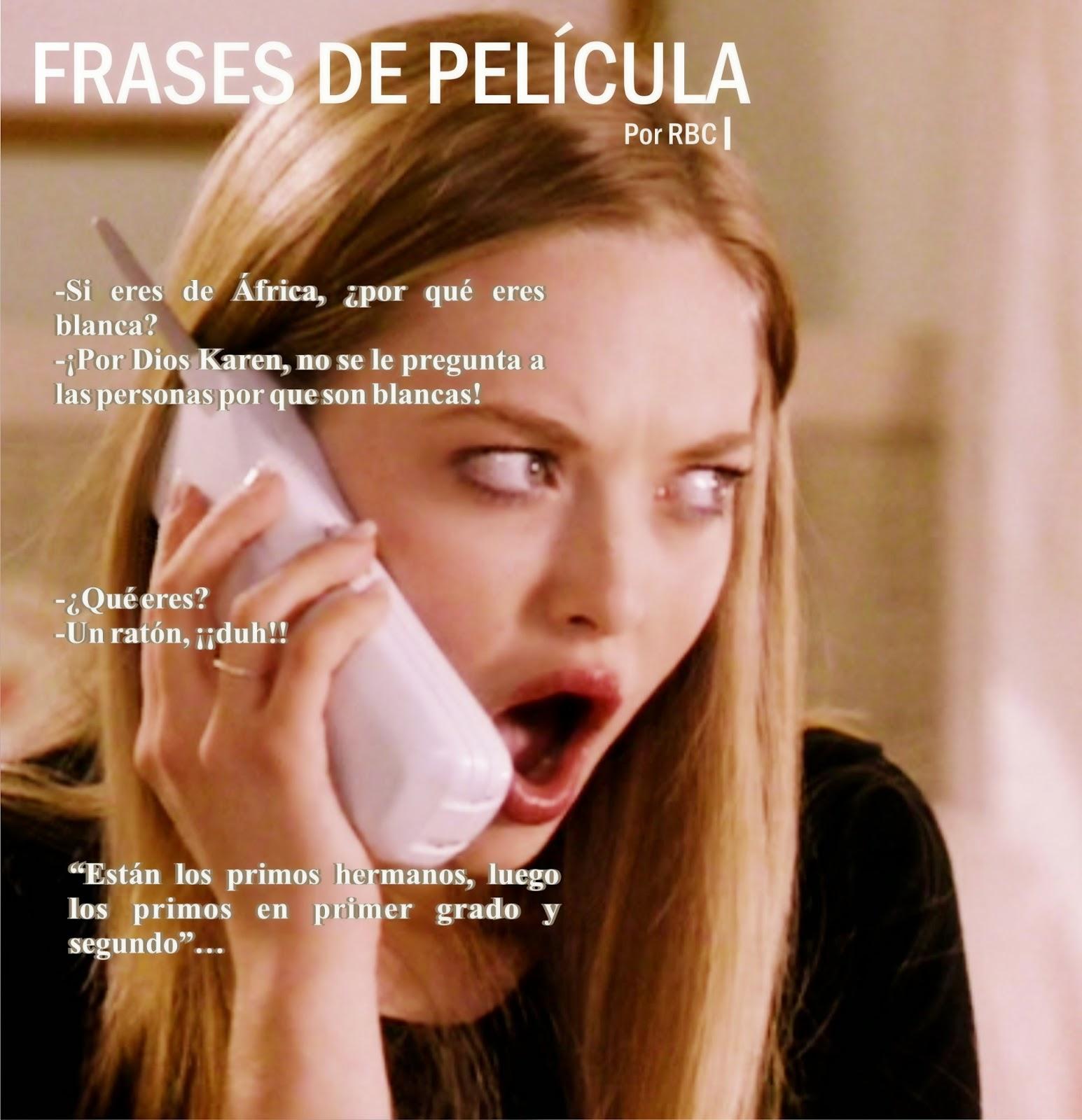 Emblogrium Revista 2015 Frases De Película Chicas Pesadas