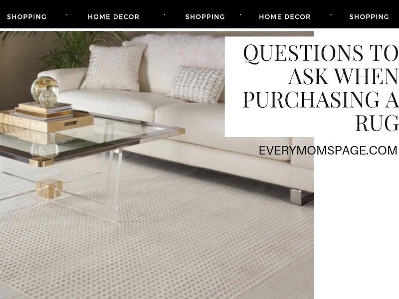 Questions to Ask When Purchasing a Rug