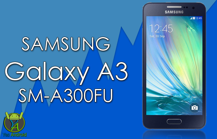 Download A300FUXXU1CPL1 | Galaxy A3 SM-A300FU