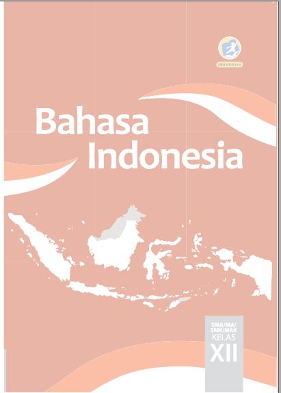 Materi Bahasa Indonesia Kelas 12 Semester 1 : materi, bahasa, indonesia, kelas, semester, RINGKASAN, MATERI, PEMBELAJARAN, BAHASA, INDONESIA, KELAS, KURIKULUM, UNTUK, PERSIAPAN, PENILAIAN, AKHIR, SEMESTER, TAHUN, PELAJARAN, 2018/2019, ZUHRI