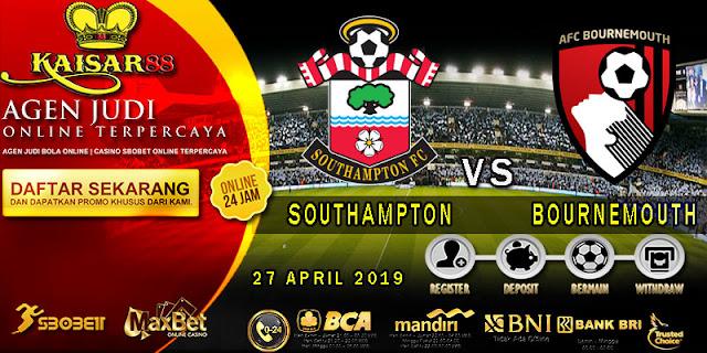PREDIKSI BOLA TERPERCAYA SOUTHAMPTON VS AFC BOURNEMOUTH 27 APRIL 2019