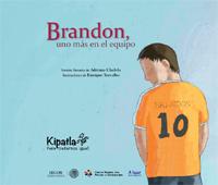 Imagen del Libro de cuentos Brandon, uno más en el equipo