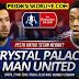PREDIKSI BOLA FINAL FA Cup Crystal Palace vs Manchester United