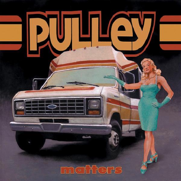 Pulley - Matters studio recording videos